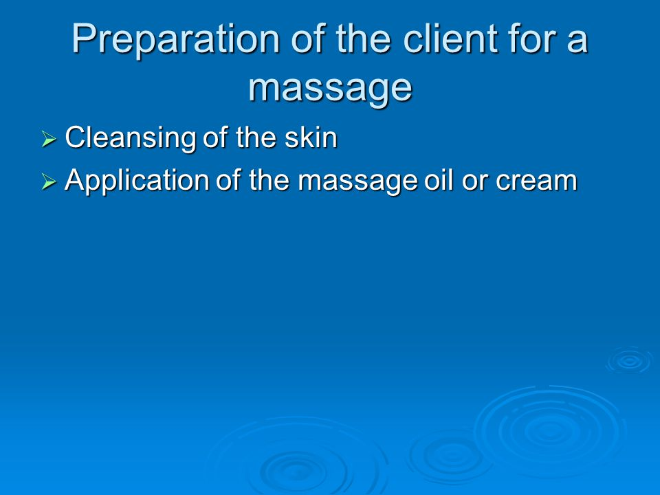 Preparation of the client for a massage