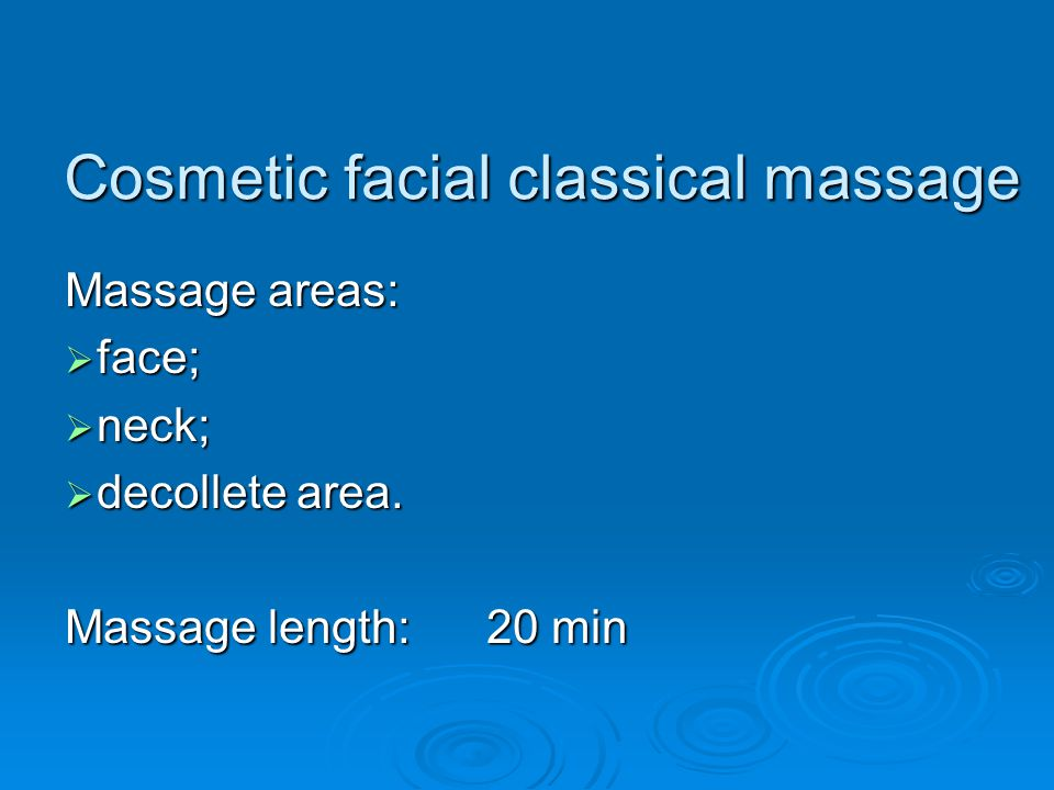 Cosmetic facial classical massage
