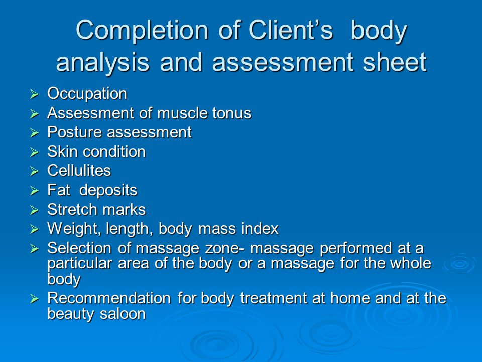 Completion of Client's body analysis and assessment sheet