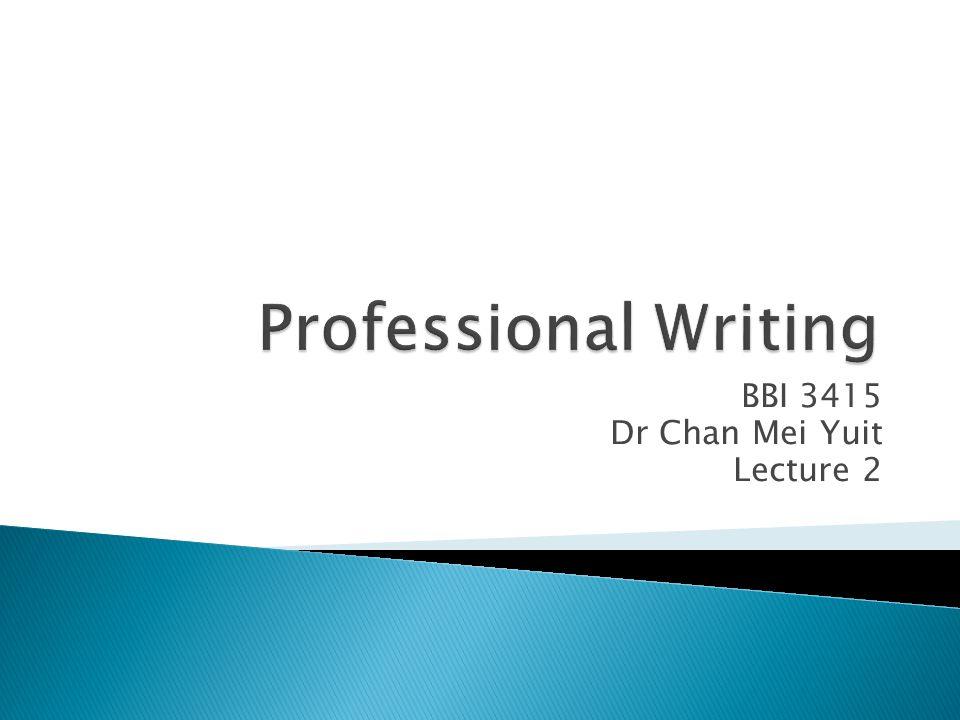 BBI 3415 Dr Chan Mei Yuit Lecture 2