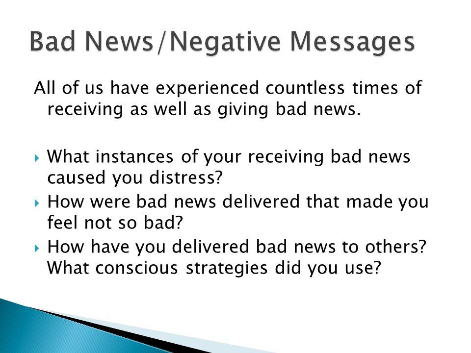 Bad News/Negative Messages