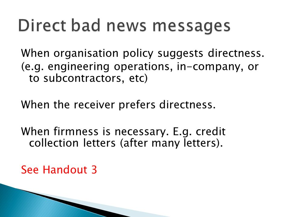 Direct bad news messages