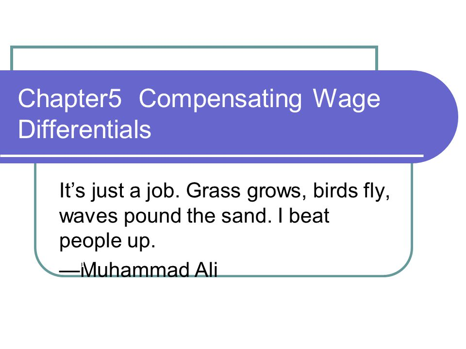 Chapter5 Compensating Wage Differentials