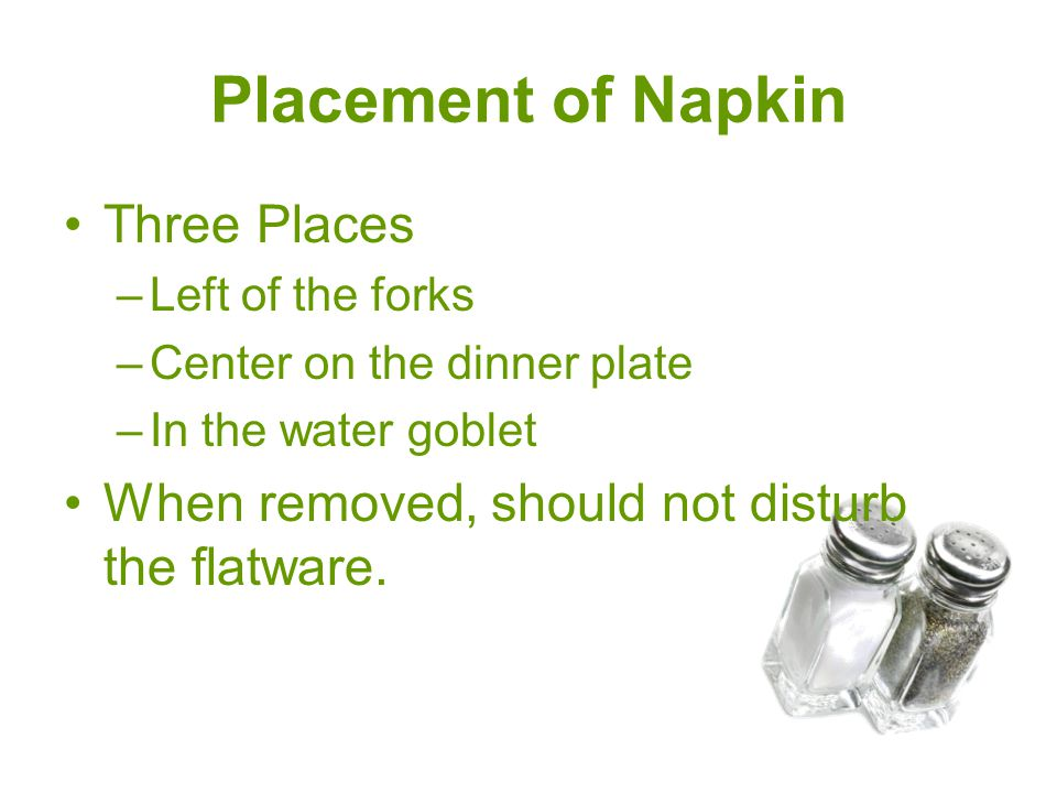Placement of Napkin Three Places