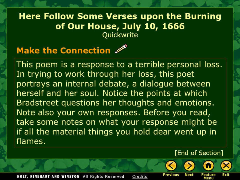 "here follows some verses upon the burning of our house Discuss the extent to which bradstreet's poetry reflects puritan thinking analyze in particular the way bradstreet reflects her own spirituality and fears in the process of describing an actual event in ""here follows some verses upon the burning of our house."