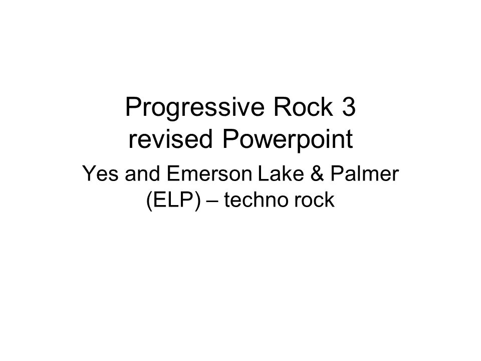 Progressive Rock 3 revised Powerpoint