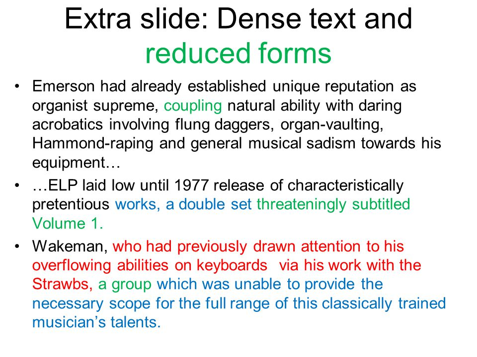 Extra slide: Dense text and reduced forms