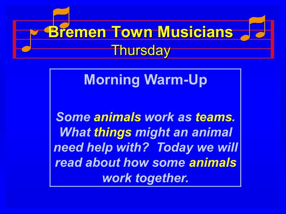 Bremen Town Musicians Thursday