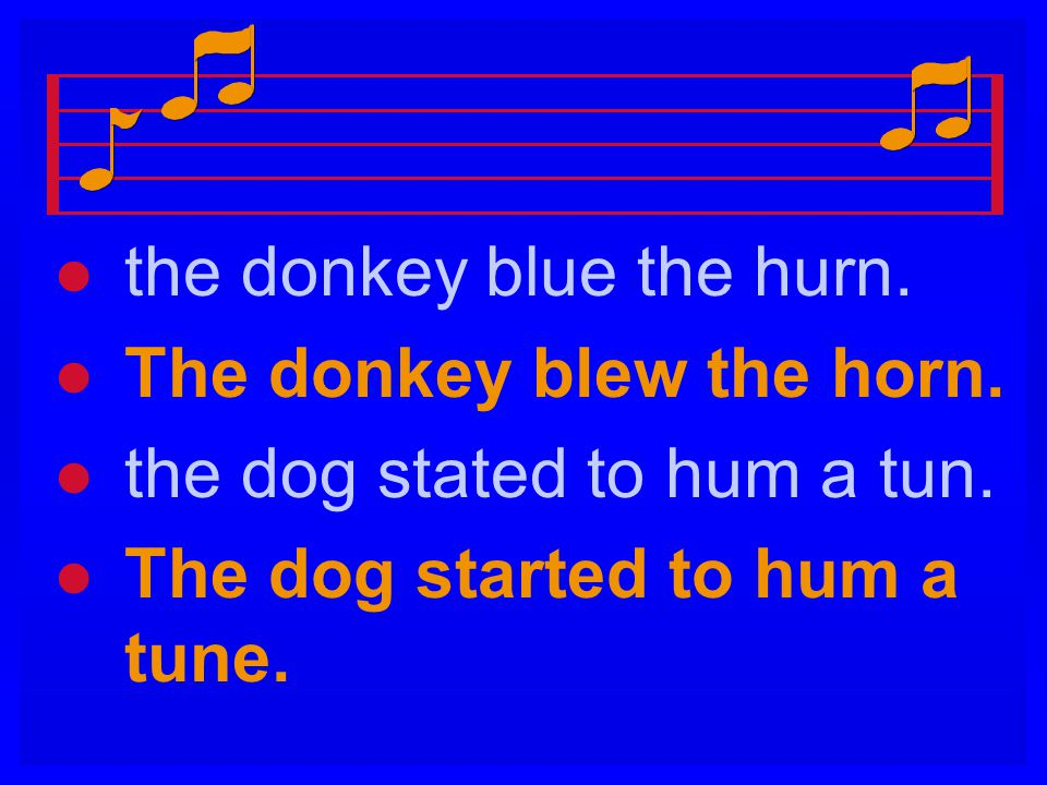 the donkey blue the hurn.