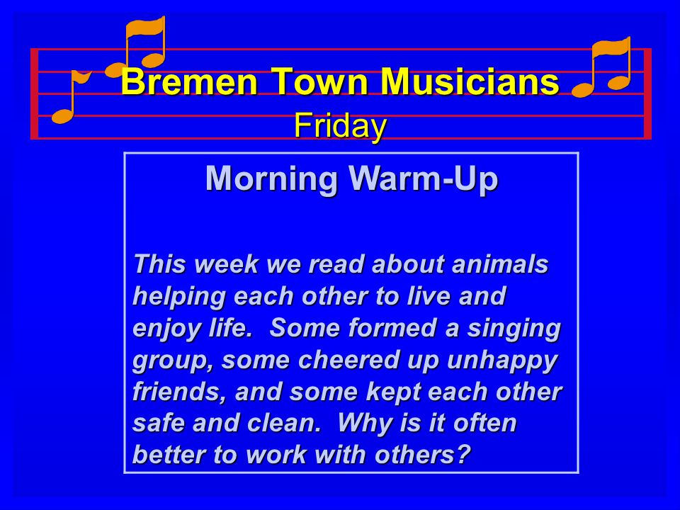 Bremen Town Musicians Friday