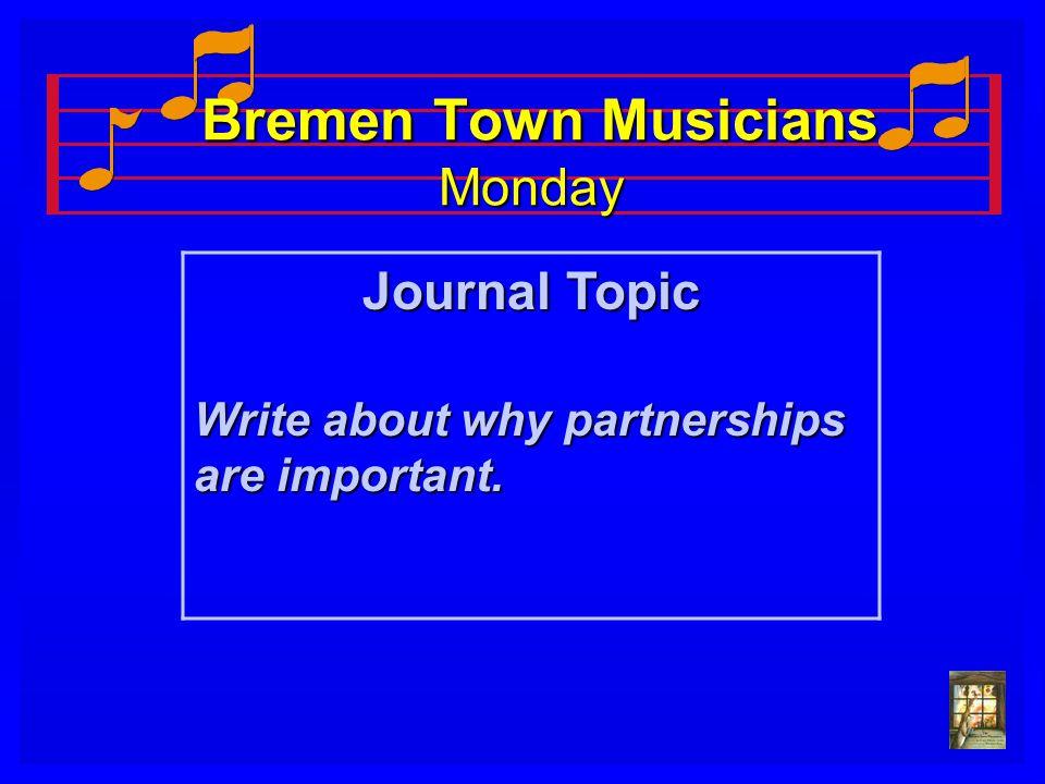Bremen Town Musicians Monday