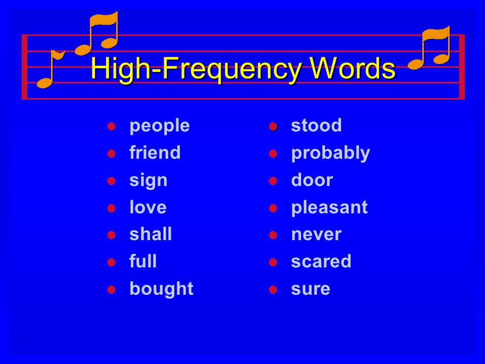 High-Frequency Words people friend sign love shall full bought stood