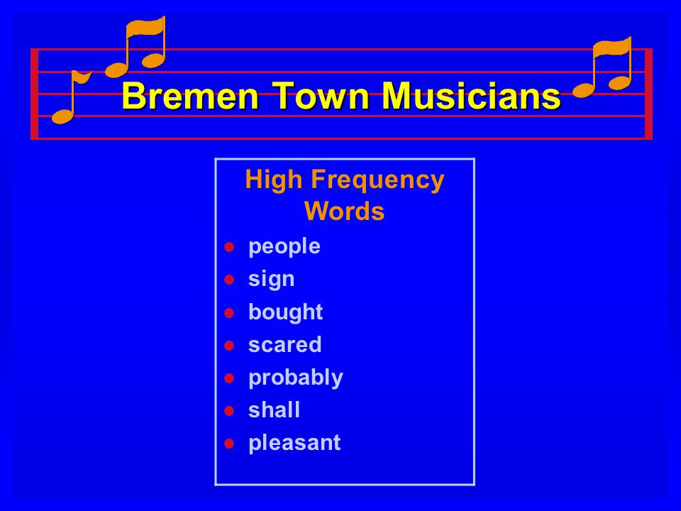 Bremen Town Musicians High Frequency Words people sign bought scared