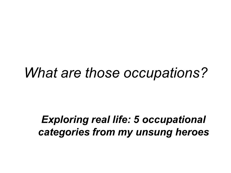 What are those occupations