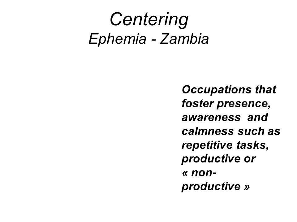 Centering Ephemia - Zambia