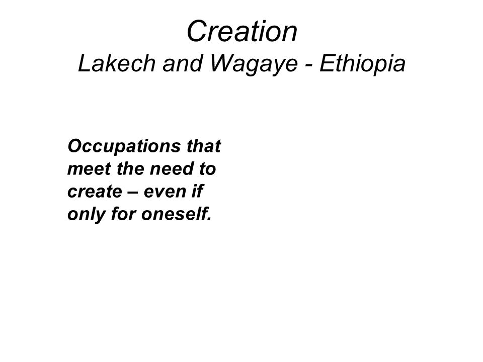 Creation Lakech and Wagaye - Ethiopia