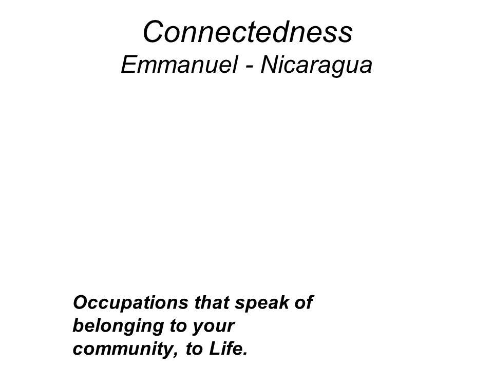 Connectedness Emmanuel - Nicaragua