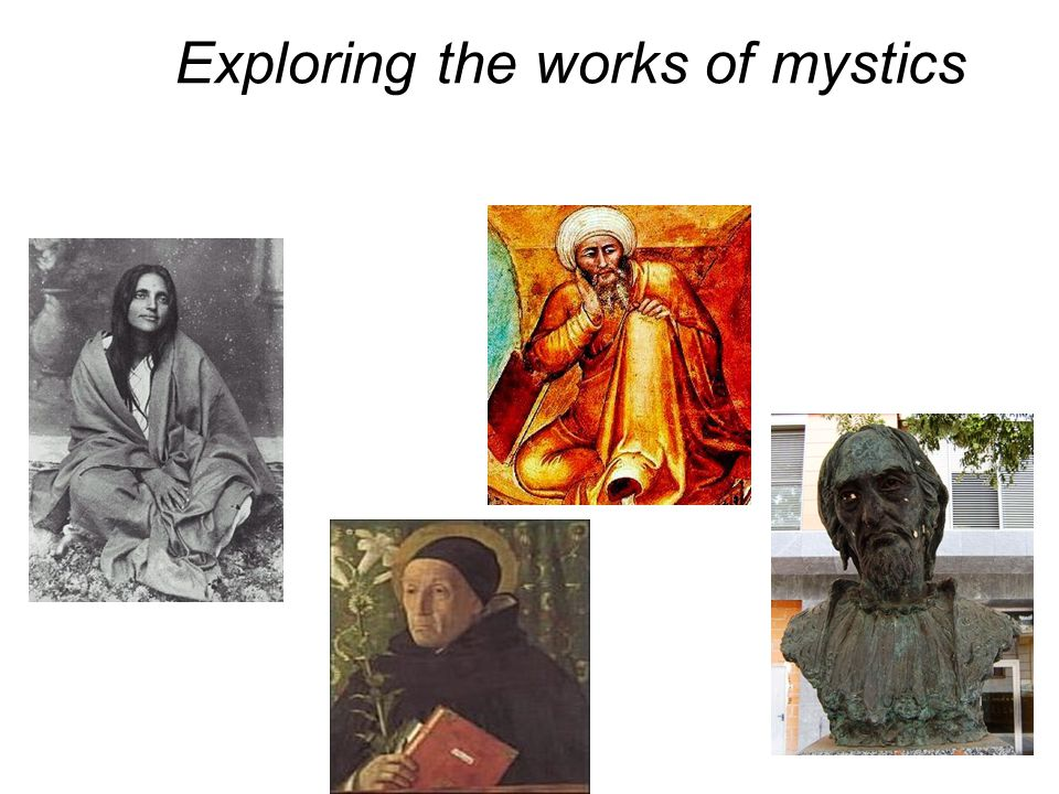 Exploring the works of mystics