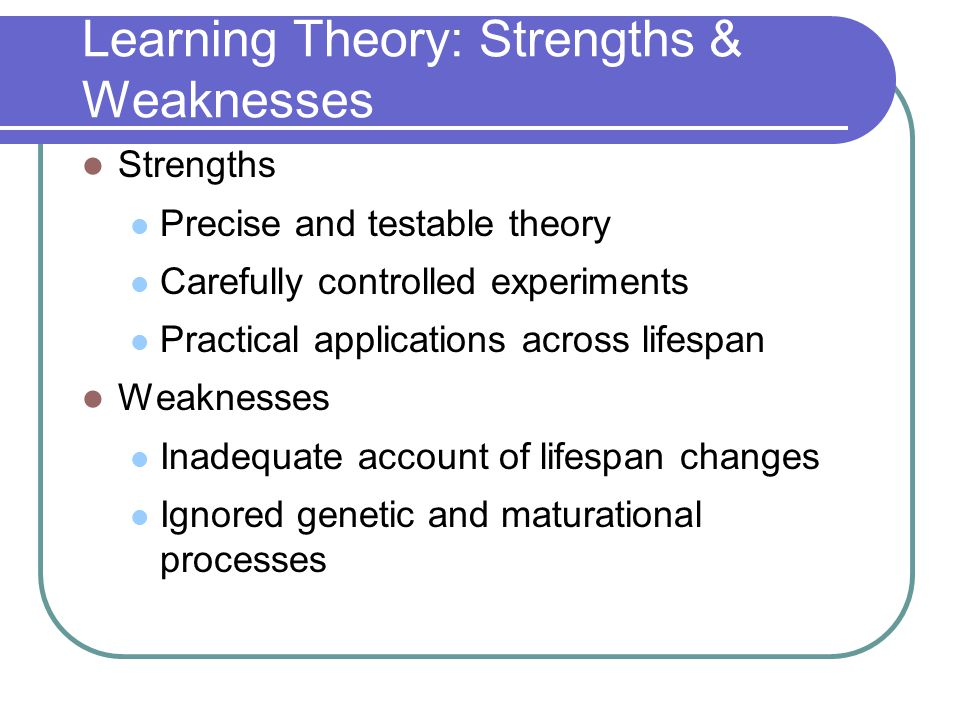 Learning Theory: Strengths & Weaknesses
