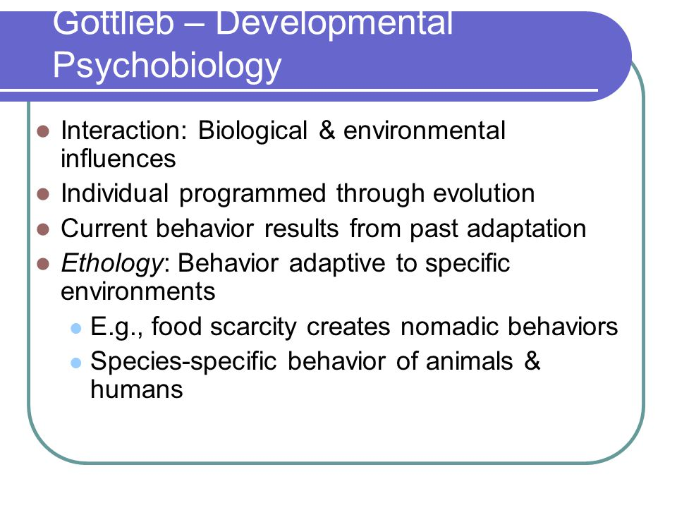 Gottlieb – Developmental Psychobiology