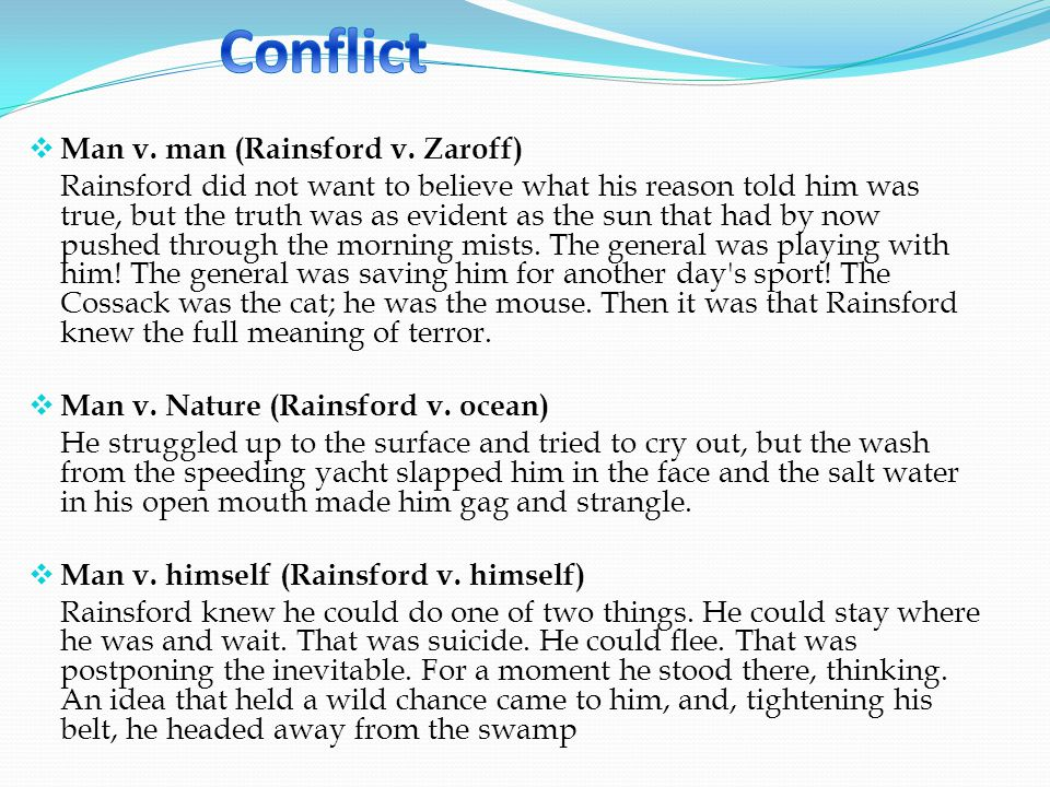 Conflict Man v. man (Rainsford v. Zaroff)
