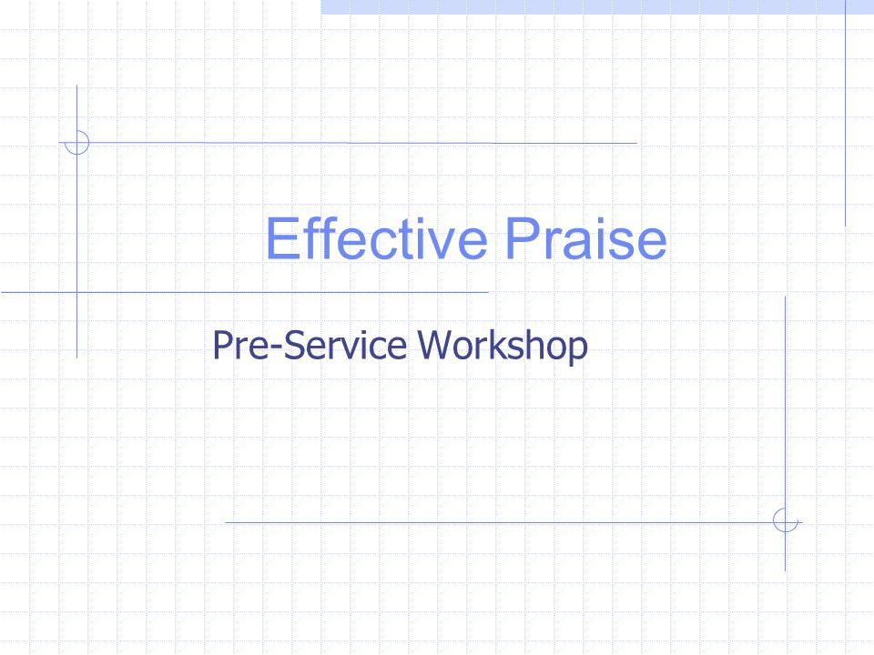 Effective Praise Pre-Service Workshop