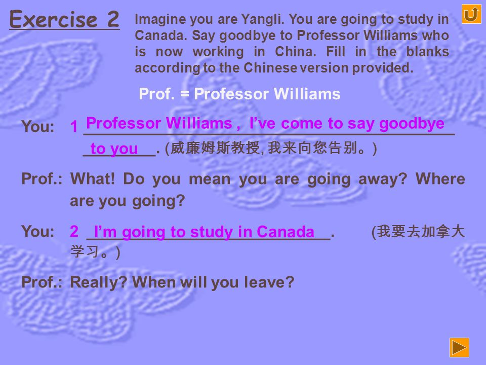Exercise 2 Prof. = Professor Williams