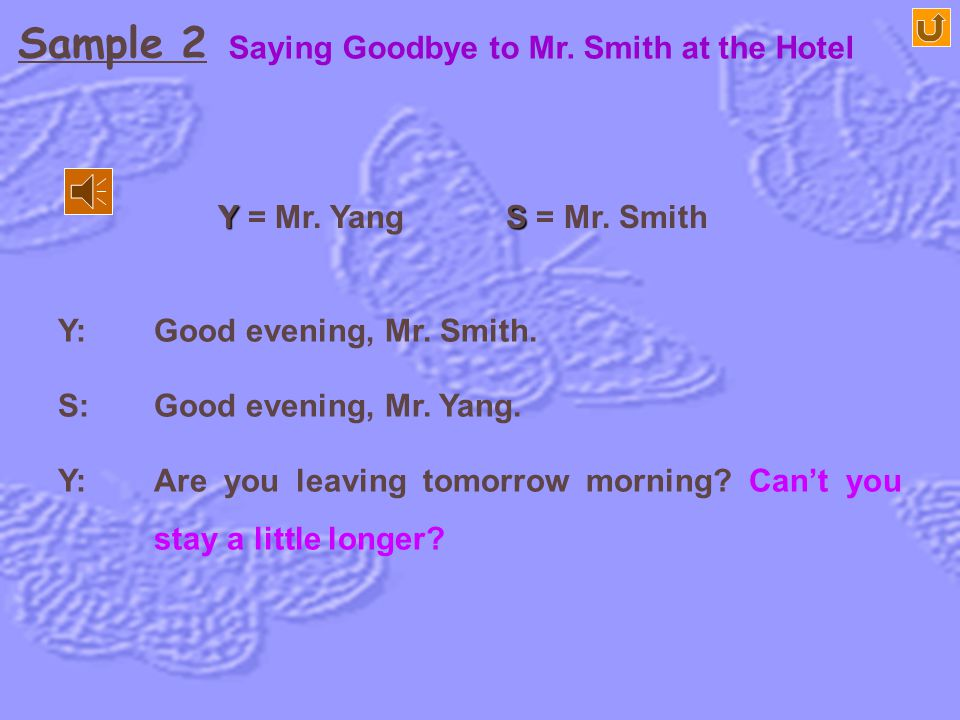Sample 2 Saying Goodbye to Mr. Smith at the Hotel