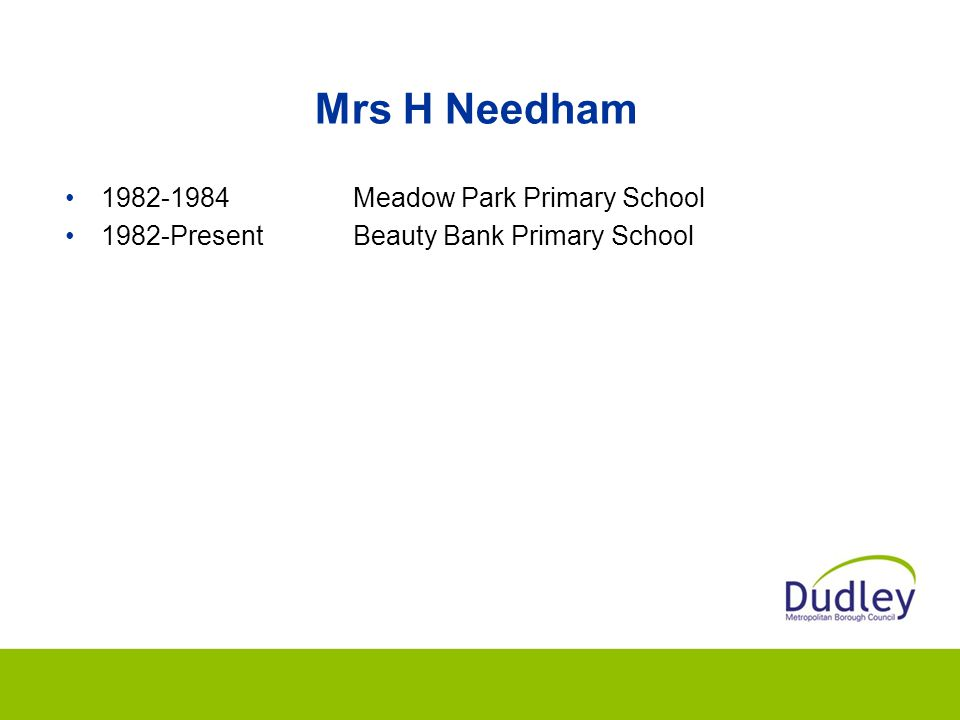 Mrs H Needham 1982-1984 Meadow Park Primary School