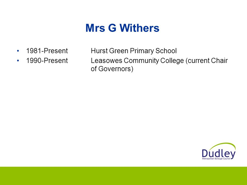 Mrs G Withers 1981-Present Hurst Green Primary School