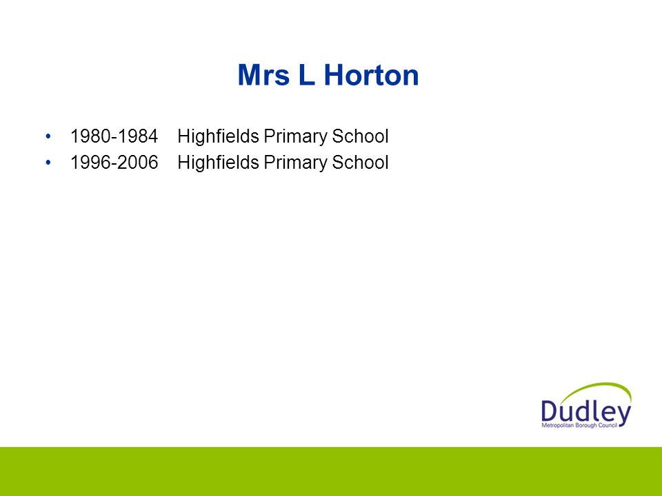 Mrs L Horton 1980-1984 Highfields Primary School