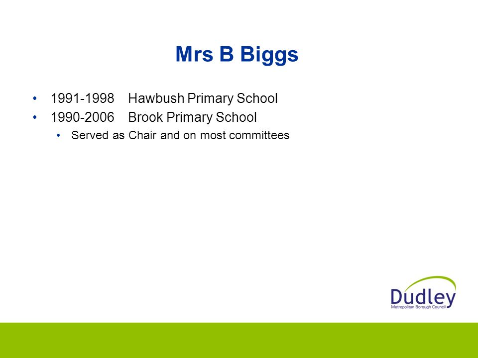 Mrs B Biggs 1991-1998 Hawbush Primary School