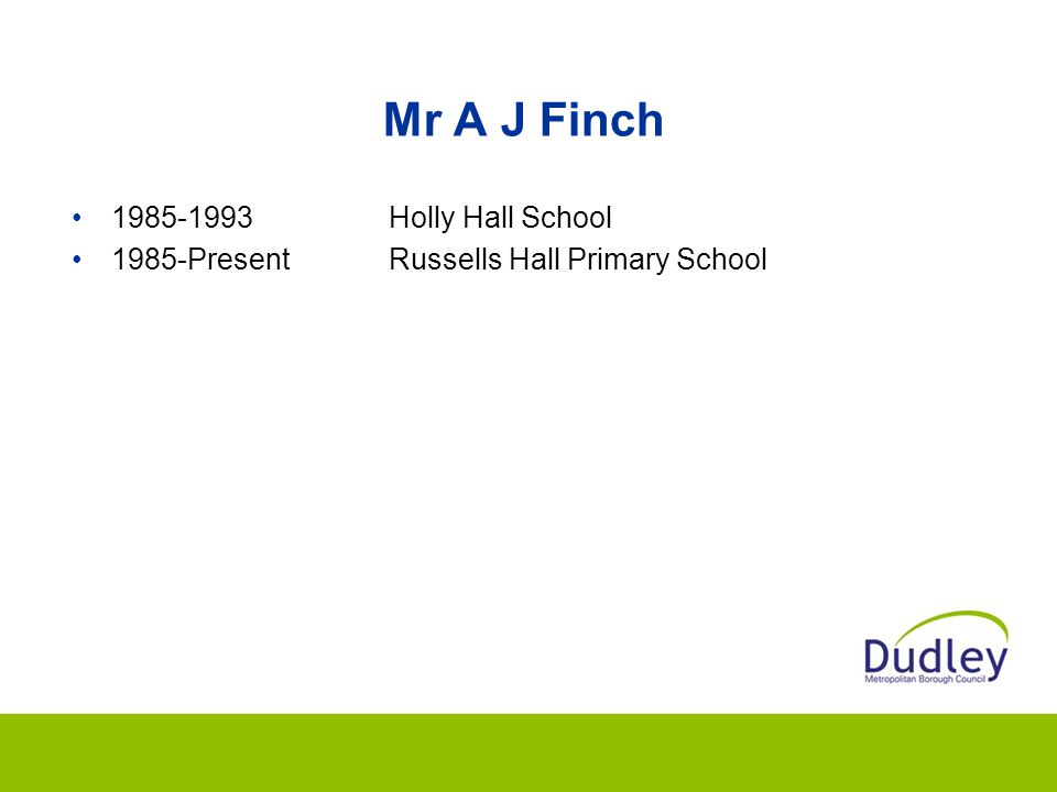 Mr A J Finch 1985-1993 Holly Hall School