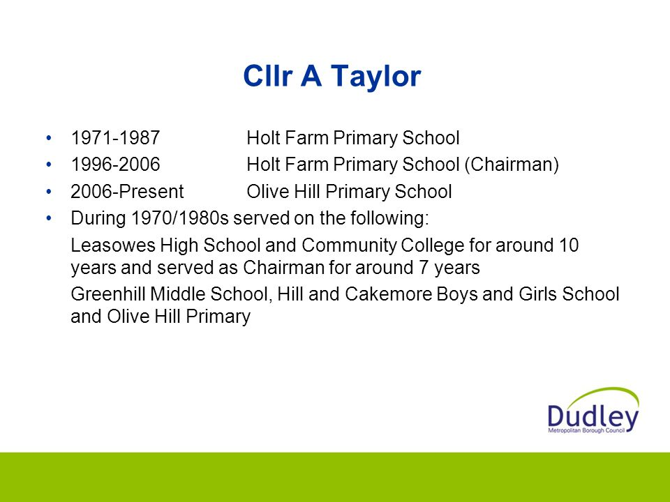 Cllr A Taylor 1971-1987 Holt Farm Primary School