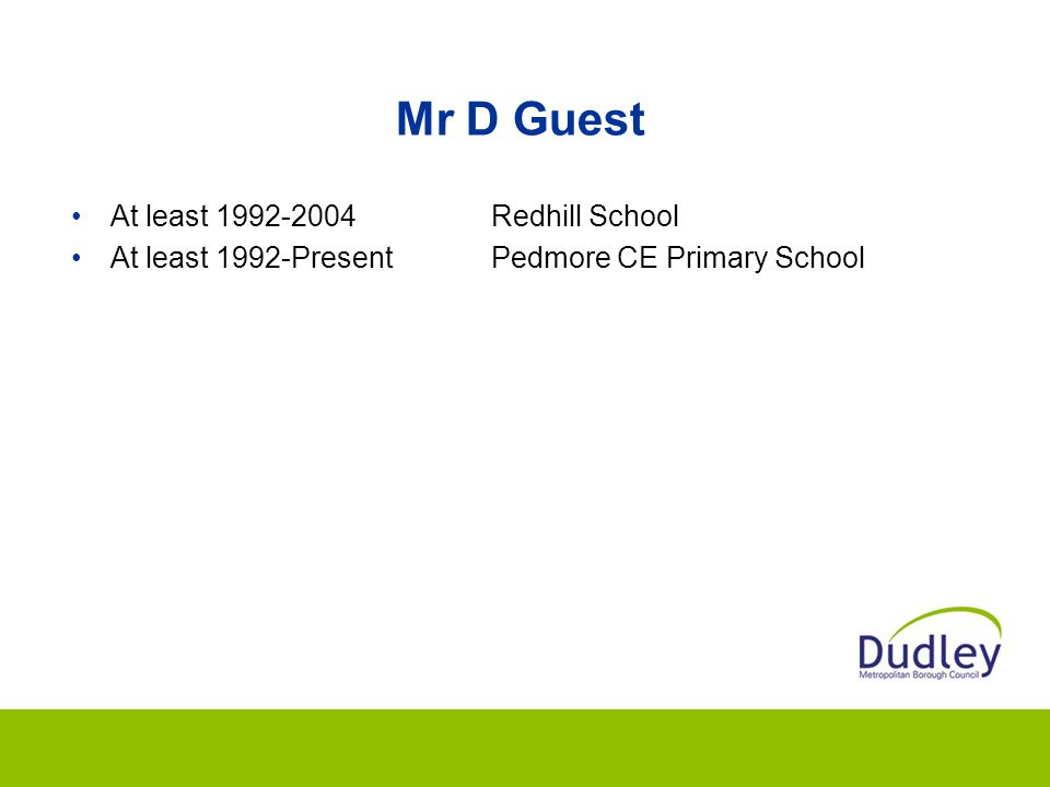 Mr D Guest At least 1992-2004 Redhill School
