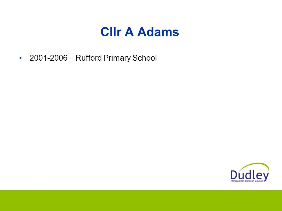 Cllr A Adams 2001-2006 Rufford Primary School