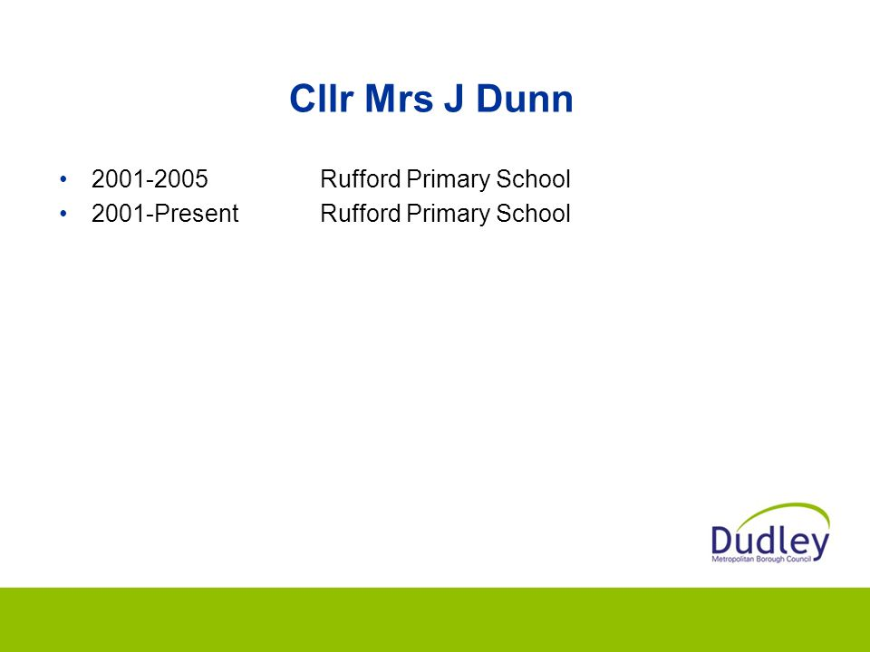 Cllr Mrs J Dunn 2001-2005 Rufford Primary School