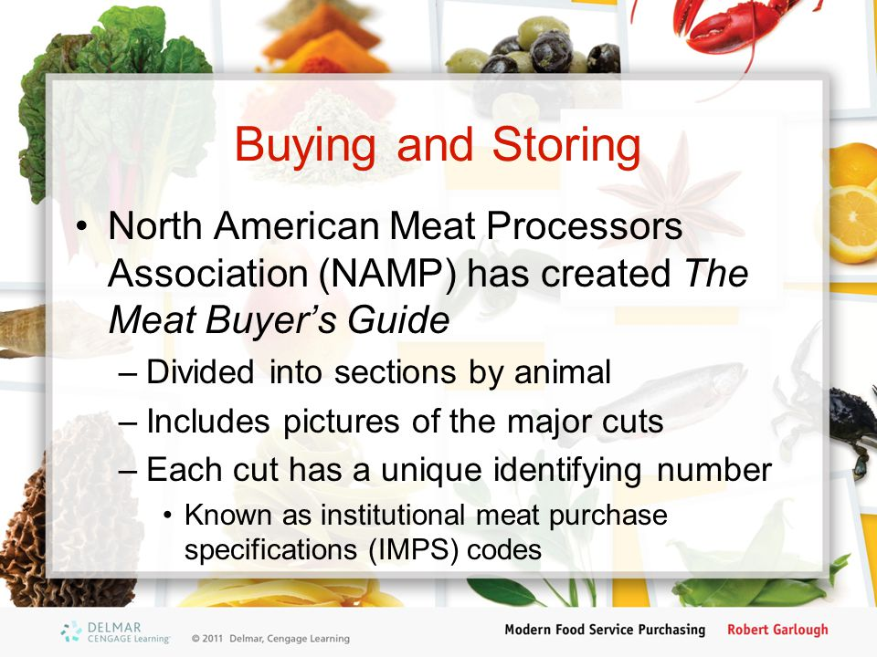 Buying and Storing North American Meat Processors Association (NAMP) has created The Meat Buyer's Guide.
