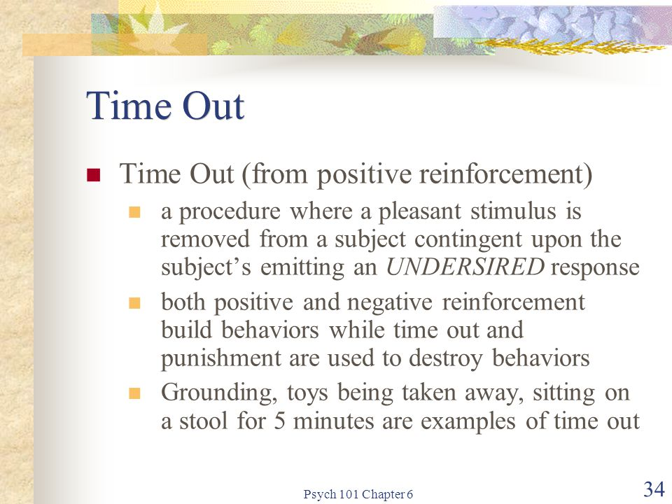 Time Out Time Out (from positive reinforcement)