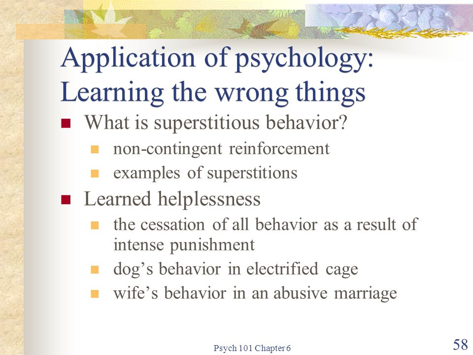 Application of psychology: Learning the wrong things