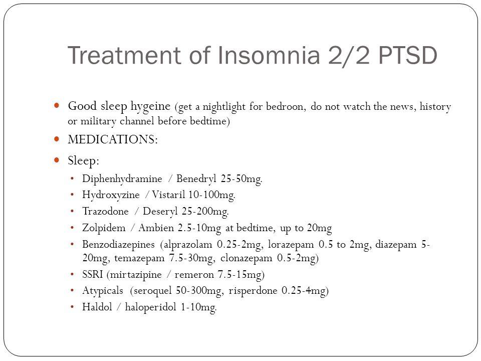 Treatment of Insomnia 2/2 PTSD