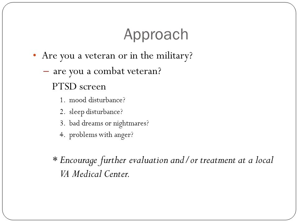 Approach Are you a veteran or in the military