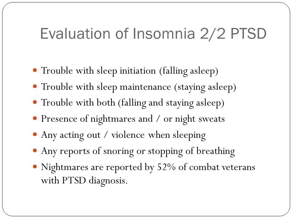 Evaluation of Insomnia 2/2 PTSD