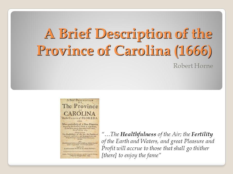 A Brief Description of the Province of Carolina (1666)