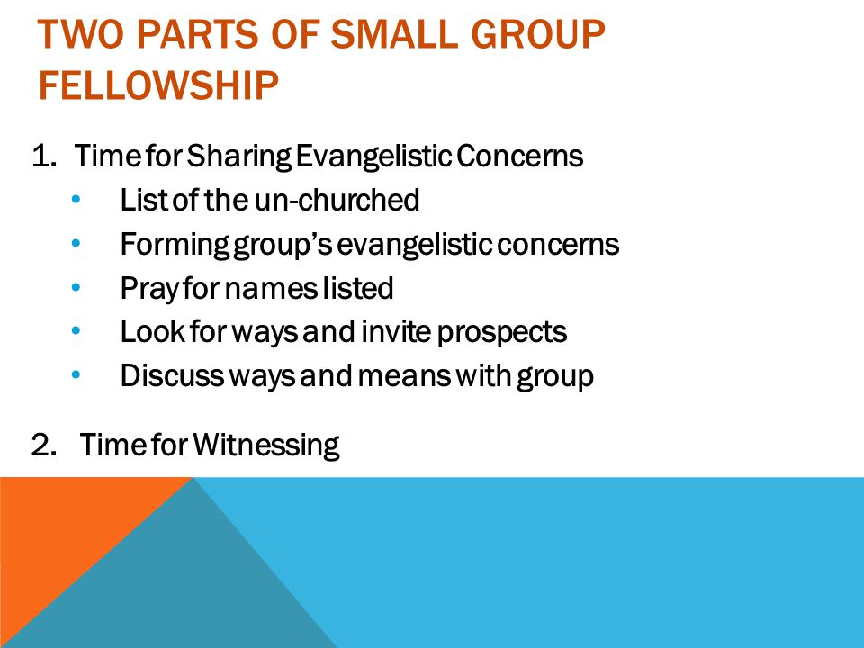 Two parts of small group fellowship