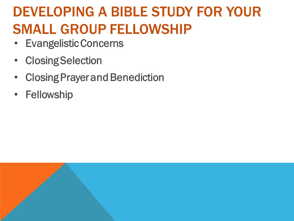 Developing a bible study for your small group fellowship