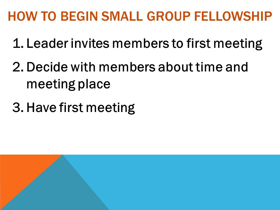 How to Begin Small Group Fellowship