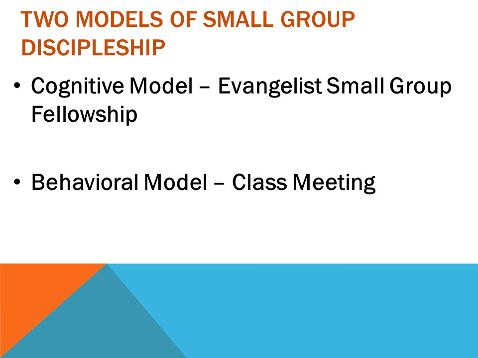 Two models of small group Discipleship