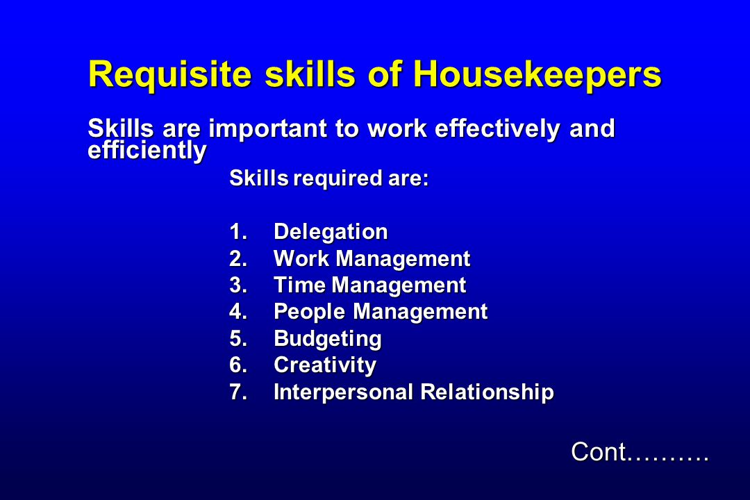Requisite skills of Housekeepers