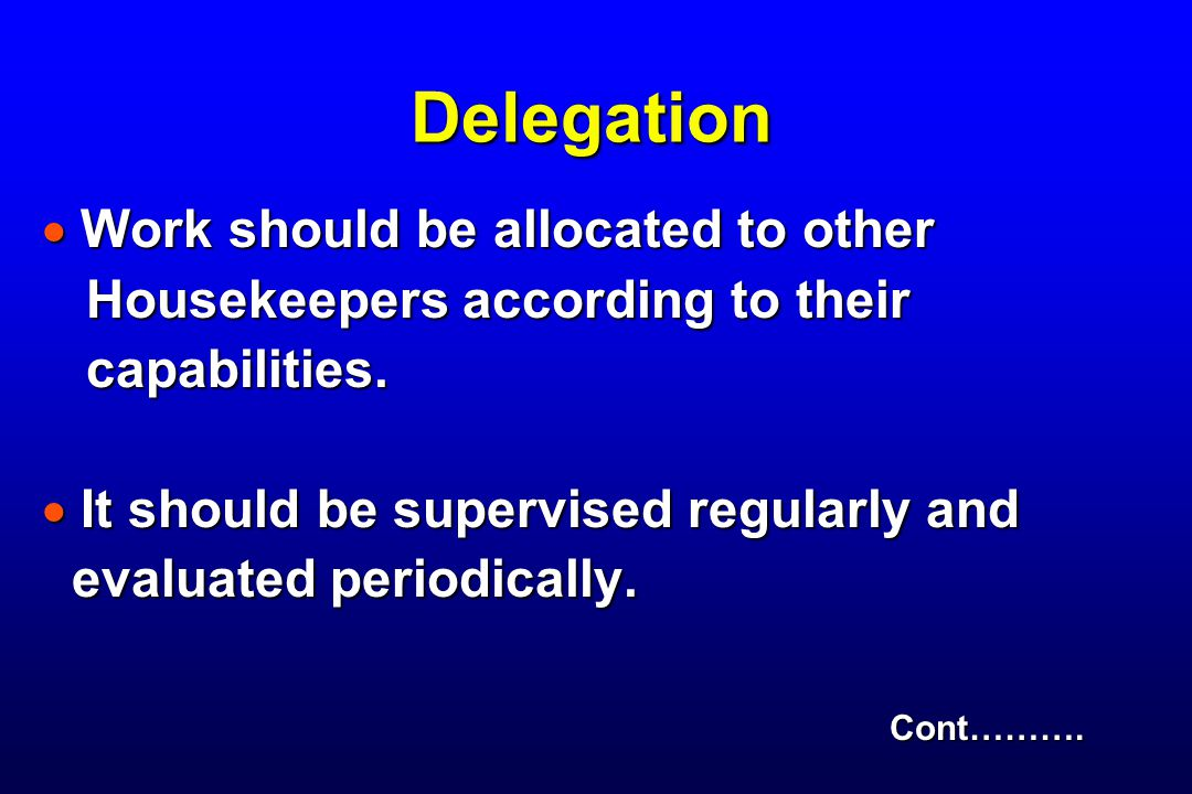 Delegation Work should be allocated to other